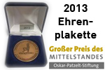Auszeichnung Großer Preis des Mittelstandes Ehreplakette 2013