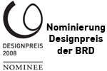 Nominierung zum Designpreis 2008